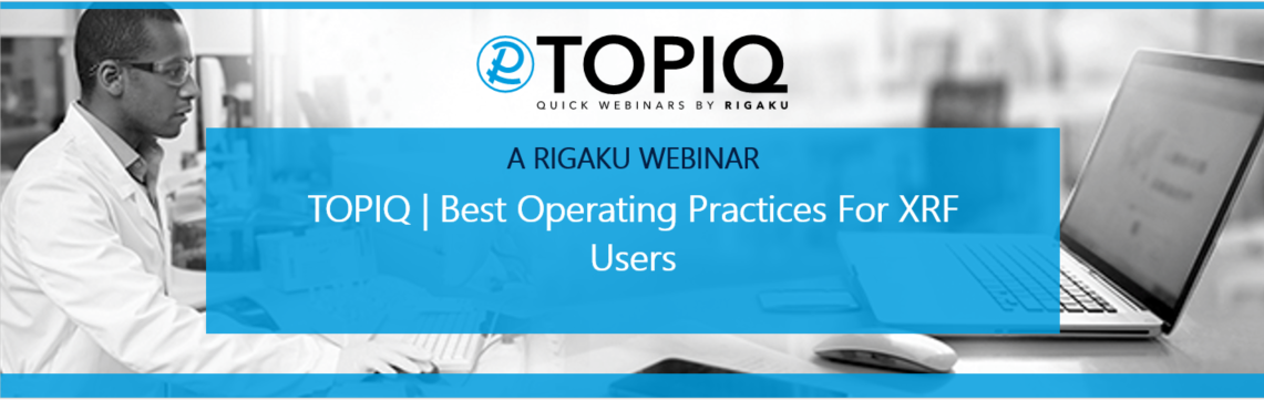 TOPIQ | Best operating practices for XRF users
