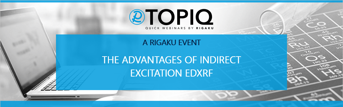 TOPIQ | The Advantages of Indirect Excitation EDXRF