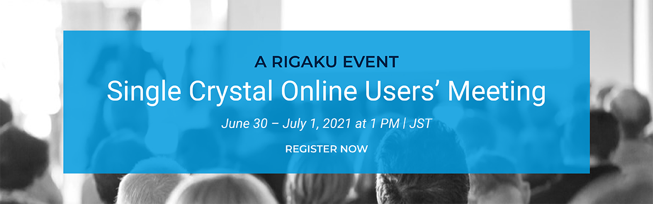 X-ray Diffraction Single Crystal Online Users' Meeting